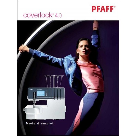 Mode d'emploi PFAFF Coverlock 4.0